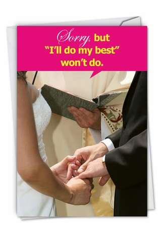 Hysterical Wedding Printed Greeting Card from NobleWorksCards.com - I'll Do My Best