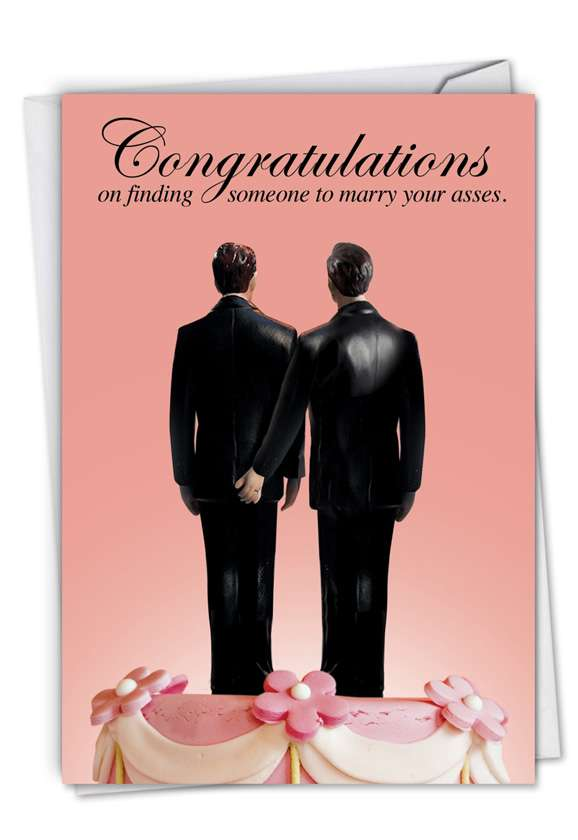 Humorous Wedding Paper Card from NobleWorksCards.com - Marry Your Gay Asses