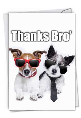 Hilarious Thank You Paper Greeting Card from NobleWorksCards.com - Thanks Bro'