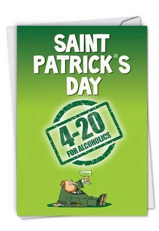 Hysterical St. Patrick's Day Printed Card from NobleWorksCards.com - 420 for Alcoholics