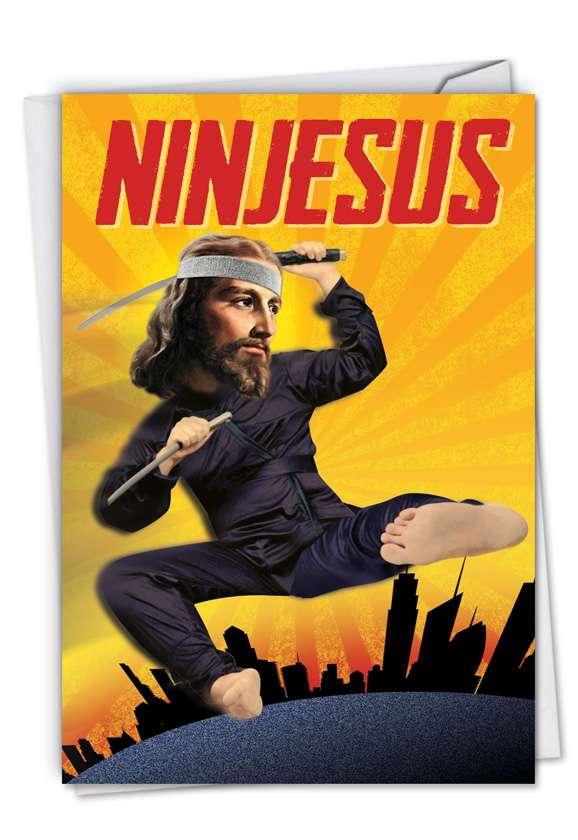 Humorous Birthday Paper Card from NobleWorksCards.com - Ninjesus