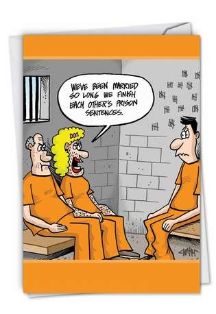 Humorous Anniversary Paper Greeting Card by Jon Carter from NobleWorksCards.com - Prison Sentences
