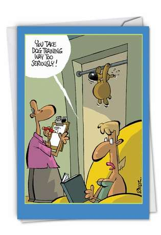 Hysterical Birthday Greeting Card by Peter Player from NobleWorksCards.com - Dog Training