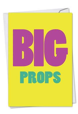 Humorous Congratulations Printed Greeting Card from NobleWorksCards.com - Big Props
