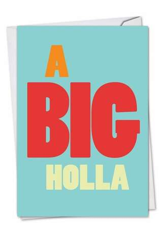 Funny Miss You Paper Greeting Card from NobleWorksCards.com - Big Holla