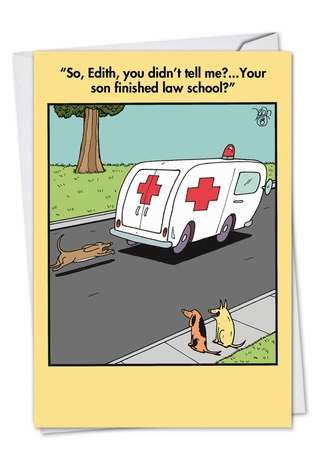 Ambulance Chaser: Funny Graduation Printed Greeting Card
