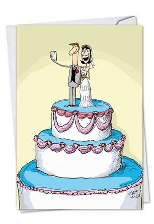 Cake Selfie: Hysterical Wedding Greeting Card
