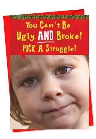 Hysterical Christmas Paper Greeting Card from NobleWorksCards.com - Pick a struggle