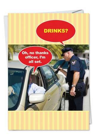 Hysterical Birthday Greeting Card from NobleWorksCards.com - No Thanks Officer