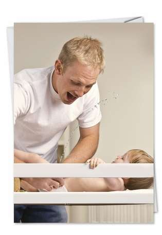 Humorous Birthday Father Paper Greeting Card from NobleWorksCards.com - Baby Piss