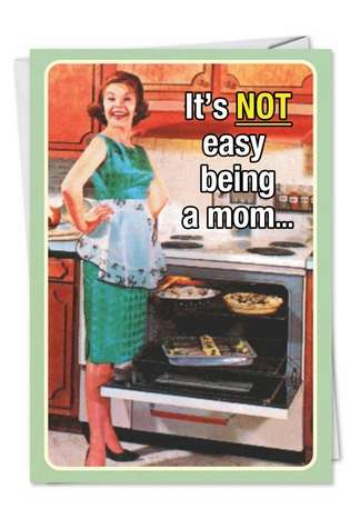 Hysterical Mother's Day Paper Greeting Card from NobleWorksCards.com - Motherhood Not Easy