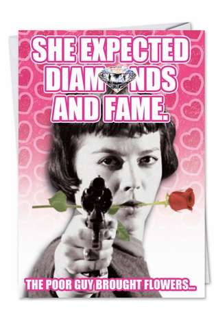 Humorous Valentine's Day Paper Greeting Card from NobleWorksCards.com - Expected Fame