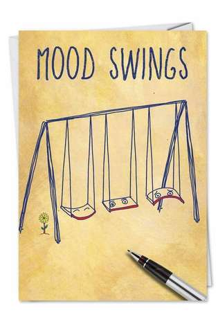 Hilarious Friendship Paper Card from NobleWorksCards.com - Mood Swings