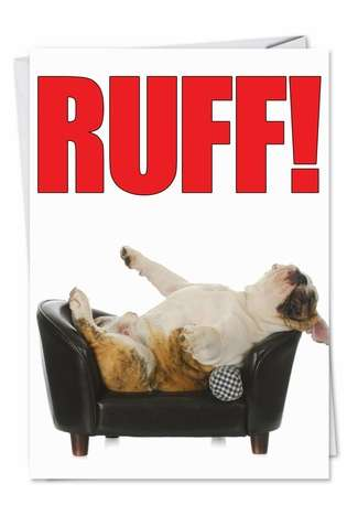 Humorous Birthday Printed Card from NobleWorksCards.com - Ruff