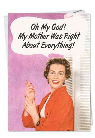 Hysterical Anniversary Greeting Card by Ephemera from NobleWorksCards.com - Mother Was Right