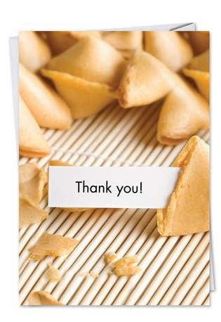 Funny Thank You Greeting Card from NobleWorksCards.com - Hungry Soon Fortune Cookie