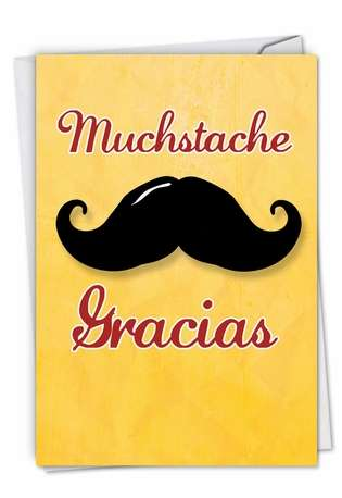 Funny Thank You Paper Greeting Card from NobleWorksCards.com - Mustache Gracias