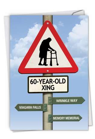 Hilarious Birthday Printed Card from NobleWorksCards.com - 60 Year Old Crossing