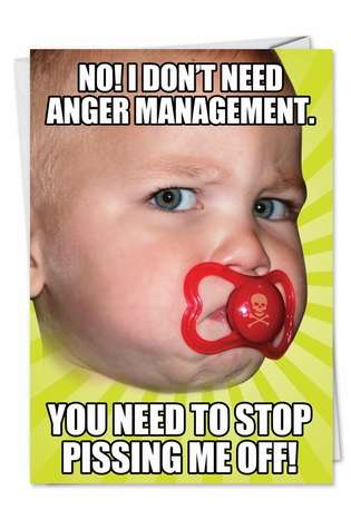 Hilarious Birthday Paper Greeting Card from NobleWorksCards.com - Anger Management