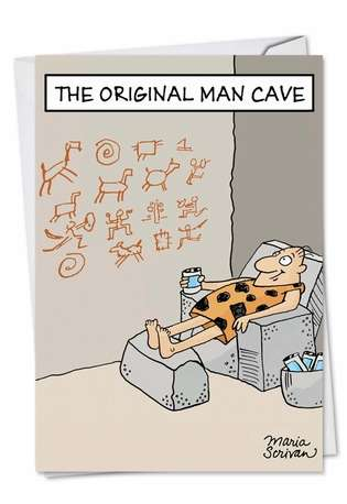 Funny Birthday Printed Greeting Card by Maria Scrivan from NobleWorksCards.com - Original Man Cave