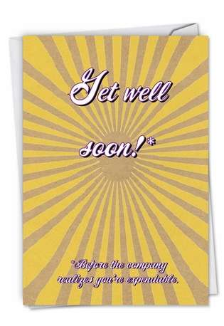 Humorous Get Well Paper Card from NobleWorksCards.com - Get Well From All