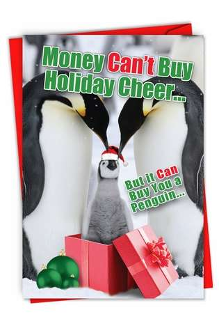 Humorous Happy Holidays Card From NobleWorksCards.com - Buy A Penguin-Christmas