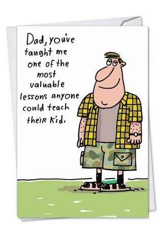 Hysterical Father's Day Printed Greeting Card by Stanley Makowski from NobleWorksCards.com - Valuable Lesson