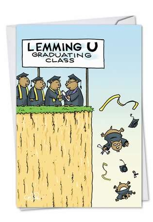 Hilarious Graduation Printed Card by Daniel Collins from NobleWorksCards.com - Lemming Grads