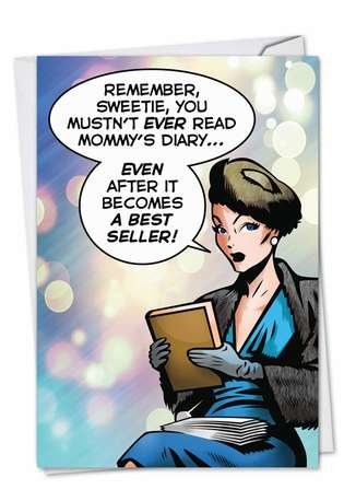 Funny Mother's Day Printed Greeting Card by John Lustig from NobleWorksCards.com - Mommy's Diary