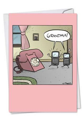 Hilarious Birthday Paper Card by Nate Fakes from NobleWorksCards.com - Grandma Phone
