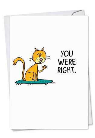You Were Right: Hilarious Mother's Day Printed Greeting Card