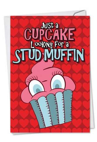 Hilarious Valentine's Day Paper Greeting Card from NobleWorksCards.com - Stud Muffin