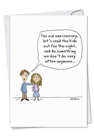 Send the kids out cartoons anniversary card am derosa funny anniversary printed card by ann marie derosa from nobleworkscards send the kids m4hsunfo