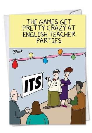 Funny Birthday Greeting Card by Dave Blazek from NobleWorksCards.com - English Teacher Party