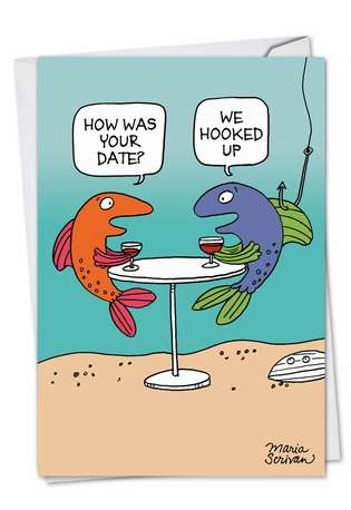 Humorous Birthday Paper Greeting Card by Maria Scrivan from NobleWorksCards.com - We Hooked Up
