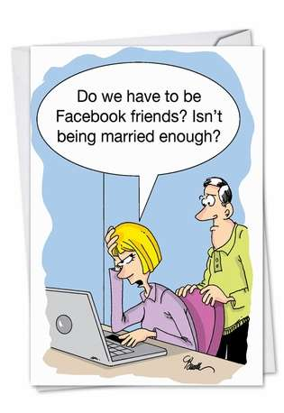 Humorous Anniversary Printed Card by Martin Bucella from NobleWorksCards.com - Married Facebook Friends