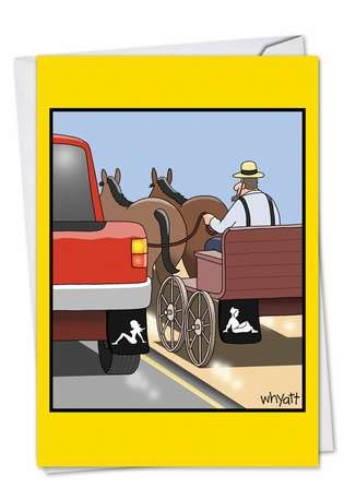 Humorous Birthday Paper Greeting Card by Tim Whyatt from NobleWorksCards.com - Amish Mudflap