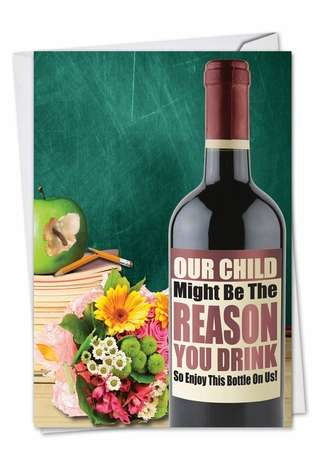 Funny Teacher Thank You Greeting Card from NobleWorksCards.com - Teacher's Wine