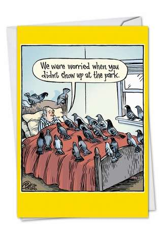 Funny Get Well Paper Card by Dan Piraro from NobleWorksCards.com - Worried Pigeons