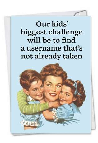 Humorous Birthday Printed Card by Ephemera from NobleWorksCards.com - Kids Biggest Challenge
