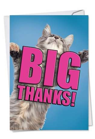 Creative Thank You Paper Card from NobleWorksCards.com - Cat Big Thanks