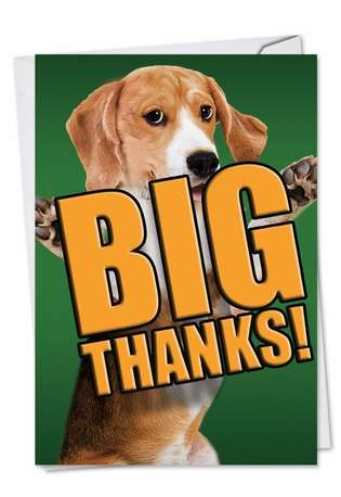 Stylish Thank You Paper Greeting Card from NobleWorksCards.com - Dog Big Thanks