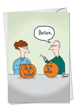 Funny Halloween Paper Greeting Card by Dave Blazek from NobleWorksCards.com - Botox Pumpkin