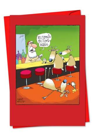 Humorous Christmas Printed Greeting Card by Glenn McCoy from NobleWorksCards.com - Blitzed Again