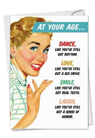 Funny Birthday Greeting Card from NobleWorksCards.com - At Your Age