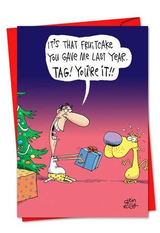 Hilarious Christmas Greeting Card by Glenn McCoy from NobleWorksCards.com - Fruitcake Tag
