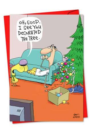 Lazy Decorating: Humorous Christmas Printed Card