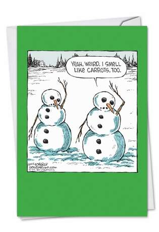 Hysterical Happy Holidays Printed Card by Dave Coverly from NobleWorksCards.com - Weird Carrot Smell
