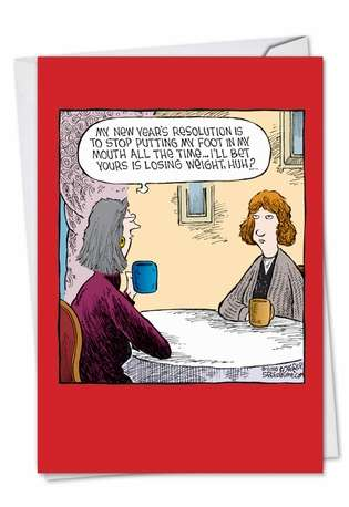Humorous New Year Printed Greeting Card by Dave Coverly from NobleWorksCards.com - Foot In Mouth