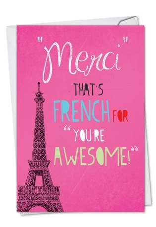 Hilarious Thank You Greeting Card from NobleWorksCards.com - Merci You're Awesome